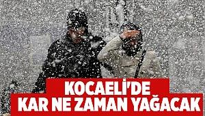 Kocaeli'de kar ne zaman yağacak?