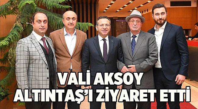 Vali Aksoy'dan Altıntaş'a ziyaret