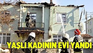 Yaşlı kadının evin yandı