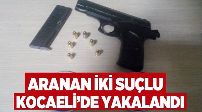 Aranan iki suçlu Kocaeli'de yakalandı