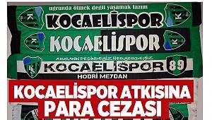 Kocaelispor atkısına para cezası
