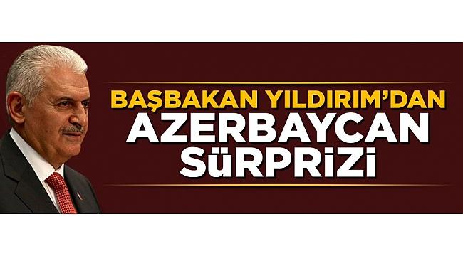 Başbakan Yıldırım Azerbaycan'ı ziyaret edecek