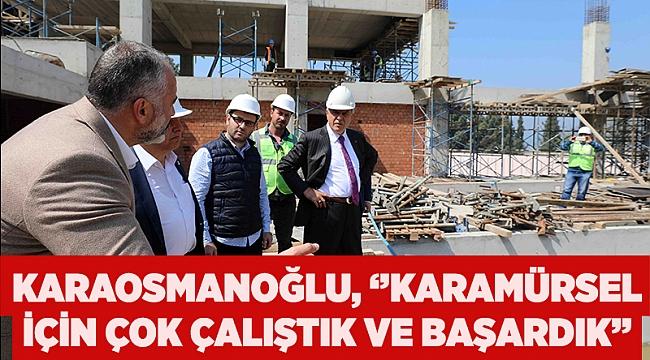 Başkan Karaosmanoğlu, ''Karamürsel için çok çalıştık ve başardık''