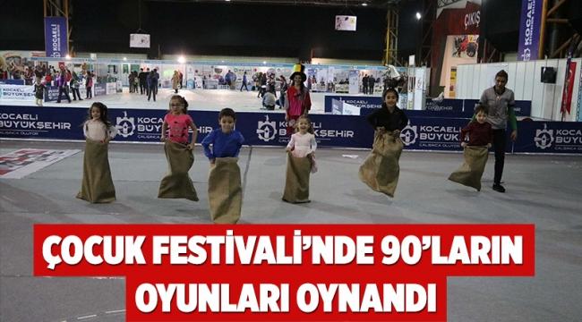 Çocuk Festivali'nde 90'ların oyunları oynandı