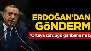Cumhurbaşkanı Erdoğan: Ortaya sürdüğü garibana mı bakacağız?