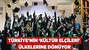 Türkiye'nin 'Kültür Elçileri' ülkelerine dönüyor