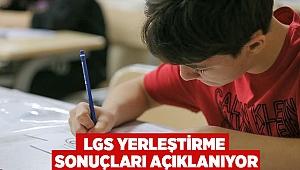 LGS yerleştirme sonuçları açıklanıyor
