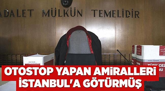 Otostop yapan amiralleri İstanbul'a götürmüş