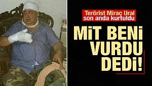 Terörist Mihraç Ural: MİT bana suikast düzenledi
