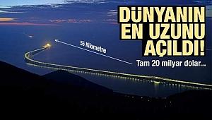 Dünyanın en uzun deniz köprüsünü açtı