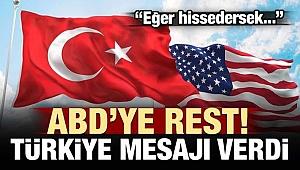 Türkiye'den ABD'ye rest: Eğer anlarsak...