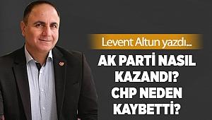 Ak Parti nasıl kazandı? CHP neden kaybetti?