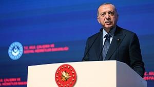 Erdoğan: Tüm saldırılara rağmen hedefimize doğru yürüyoruz