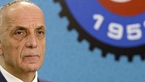 Türk-İş Başkanı Atalay: