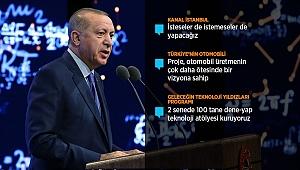 Erdoğan: Türkiye'nin otomobili için siparişleri almaya başladık