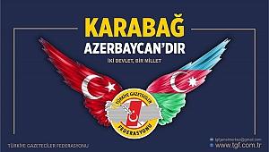 TGF: Karabağ Azerbaycan'dır