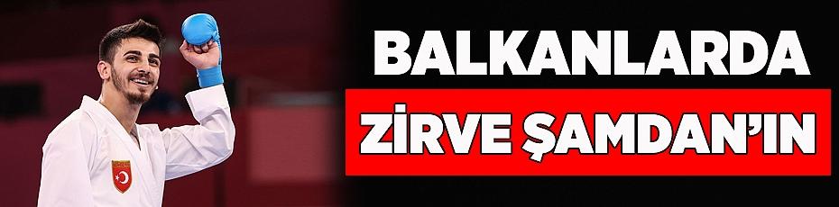Şamdan Balkan'da seriye devam etti!