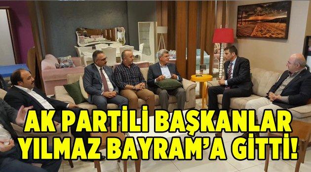 Ak Partili Başkanlar Yılmaz Bayram'a gitti!