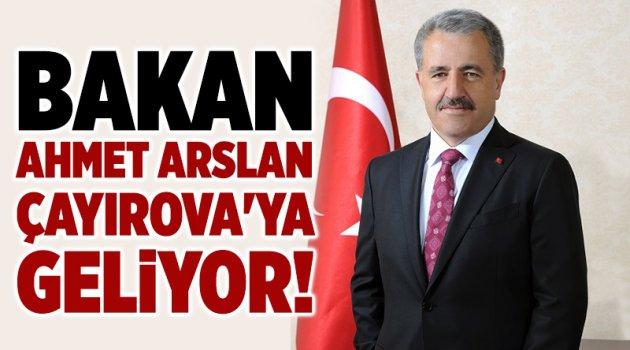 Bakan Ahmet Arslan Çayırova'ya geliyor!
