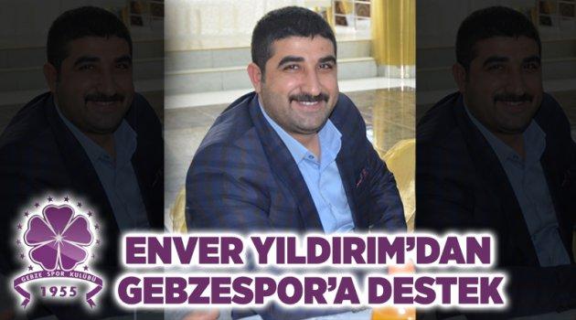 ENVER YILDIRIM'DAN GEBZESPOR'A DESTEK
