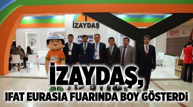 İZAYDAŞ, IFAT Eurasia fuarında boy gösterdi