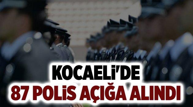 Kocaeli'de 87 polis açığa alındı