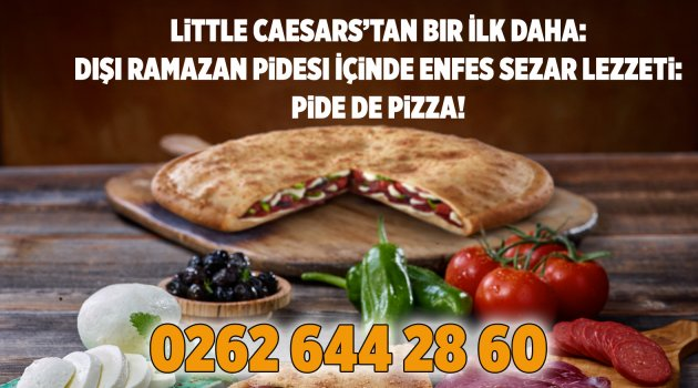 Little Caesarstan Bir Ilk Daha Pide De Pizza Gündem Www