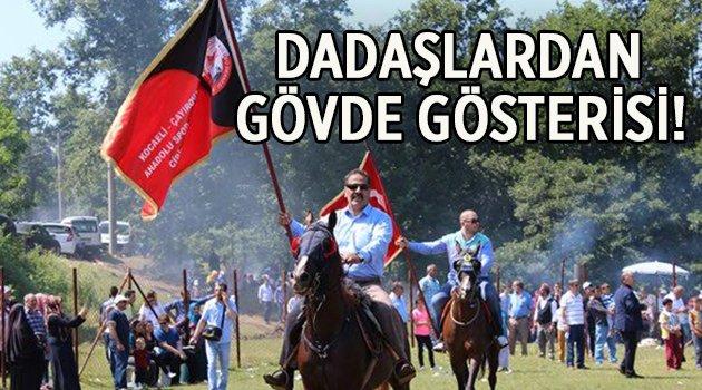 Dadaşlardan gövde gösterisi