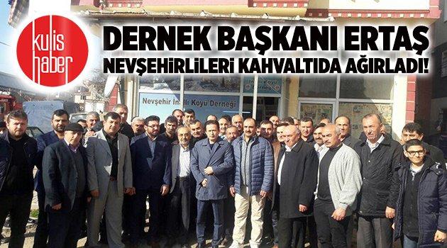 Dernek Başkanı Ertaş Nevşehirlileri kahvaltıda ağırladı!