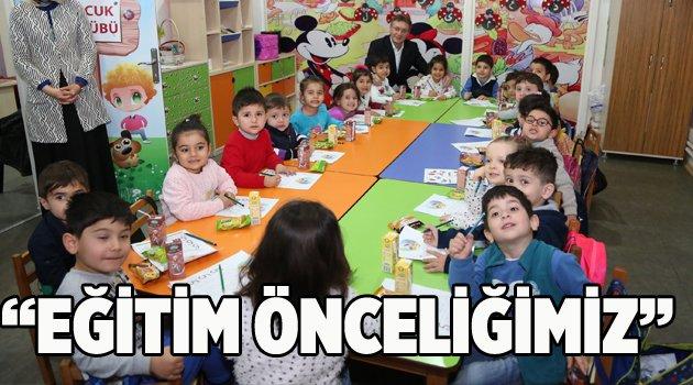 'Eğitim önceliğimiz'