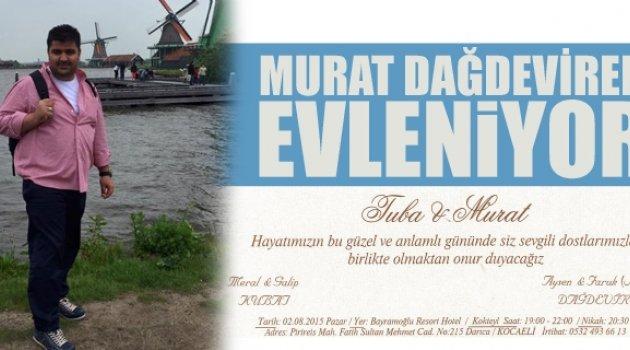Murat Dağdeviren evleniyor