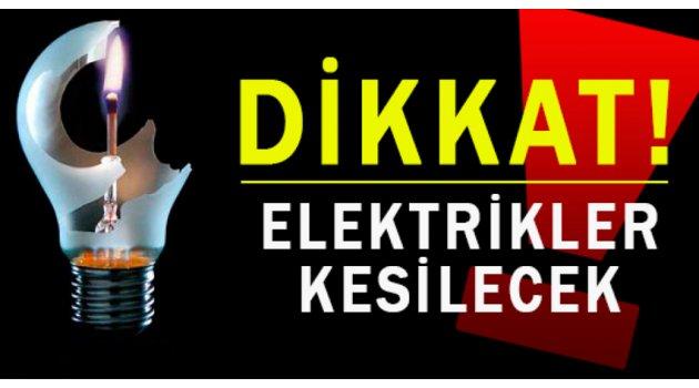 Saatlerce elektriksiz kalabilirsiniz!