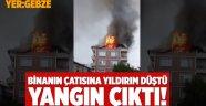 Yıldırım düşen 5 katlı binanın çatısı yandı