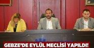 Gebze'de Eylül Meclisi yapıldı!