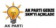 AK Parti Gebze SKM'yi açıkladı!