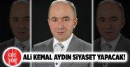 Ali Kemal Aydın siyaset yapacak!