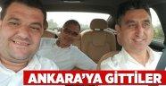 Ankara'ya gittiler!