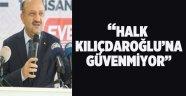 """Bakan Işık: """"Halk, Kılıçdaroğlu'na güvenmiyor"""""""
