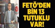 Başsavcı Kurt: FETÖ'den bin 13 tutuklu var