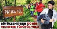 Büyükşehir'den 170 bin 914 metre yürüyüş yolu