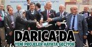 Darıca'da yeni projeler hayata geçiyor