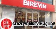Gebze'ye Birevim açıldı!