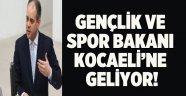Gençlik ve Spor Bakanı Kocaeli'ye geliyor