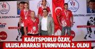 Kağıtsporlu Özay, uluslararası turnuvada 2. oldu