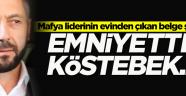Mafya lideri Sedat Şahin'in evinden çıkan şok dosya!