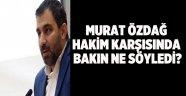 Murat Özdağ hakim karşısına çıktı!