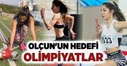 Olçun'un hedefi olimpiyatlar